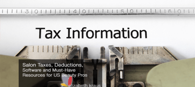 Salon Taxes, Deductions, Software and Must-Have Resources