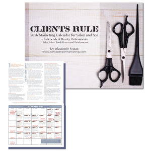 Clients Rule - 2016 Salon Marketing Calendar