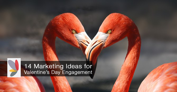 14 Ideas for a Valentines Day Marketing Plan elizabeth kraus
