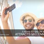 salon marketing attracting millennials