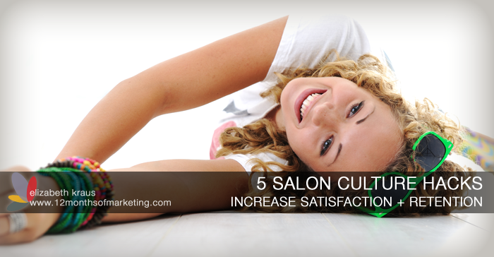 salon culture hacks