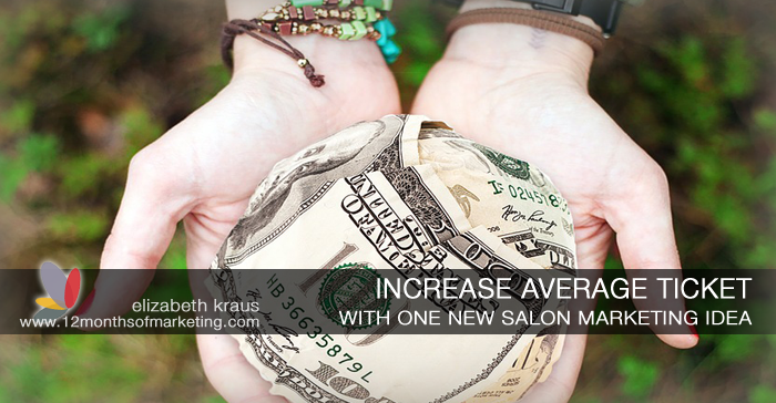 salon marketing average ticket