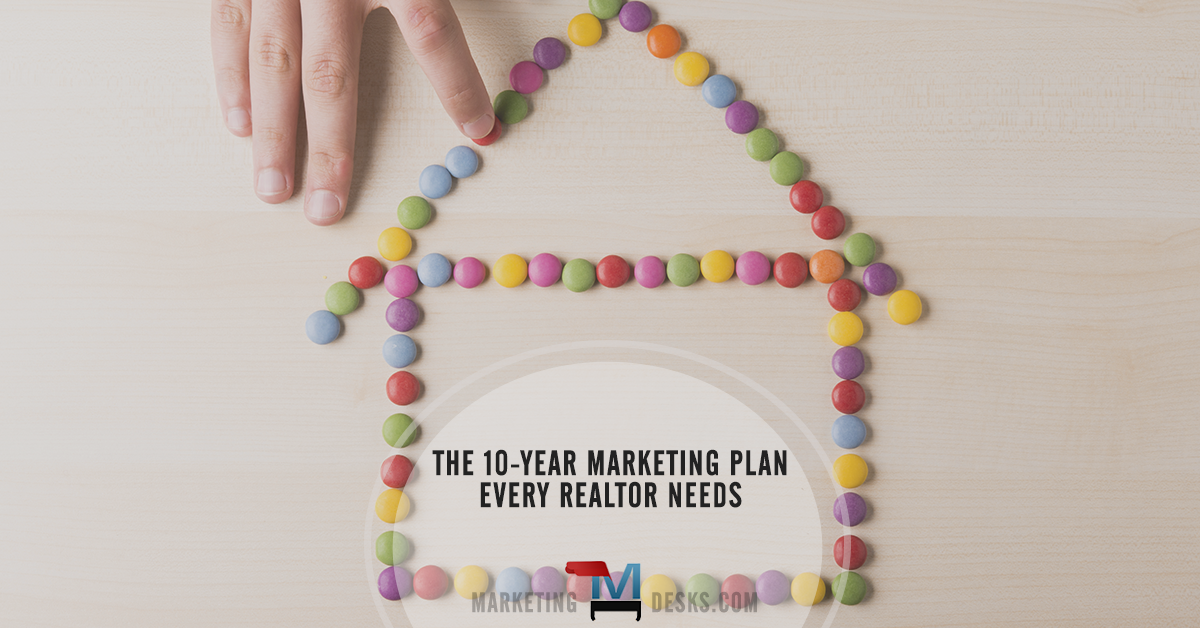 Article - the 10 year realtor marketing plan every real estate agent needs
