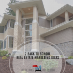 7 Back to School Real Estate Marketing Ideas – Infographic