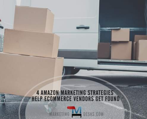 4 Amazon Marketing Strategies Help Ecommerce Vendors Get Found