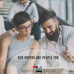 b2b buyers are people too