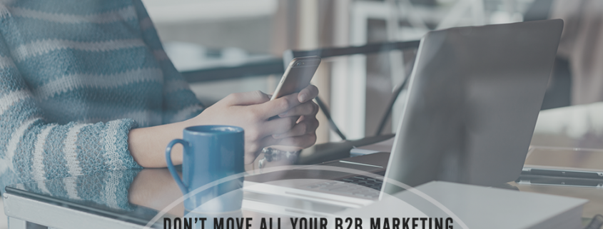 Are All Your B2B Digital Marketing Eggs in the Mobile Basket? + Infographic
