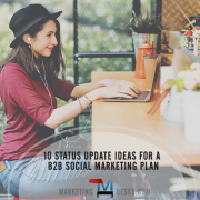 10 status update ideas for a b2b social marketing plan