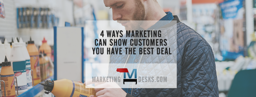 4 Ways for Marketing to Convince Customers You Offer the Best Deal