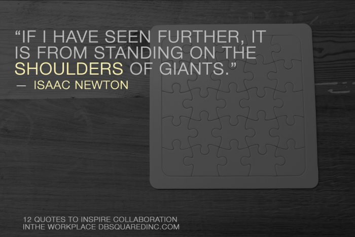 Isaac Newton standing on the shoulders of giants quote