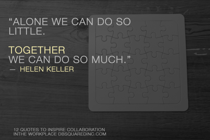 collaboration quotes - together we can do so much