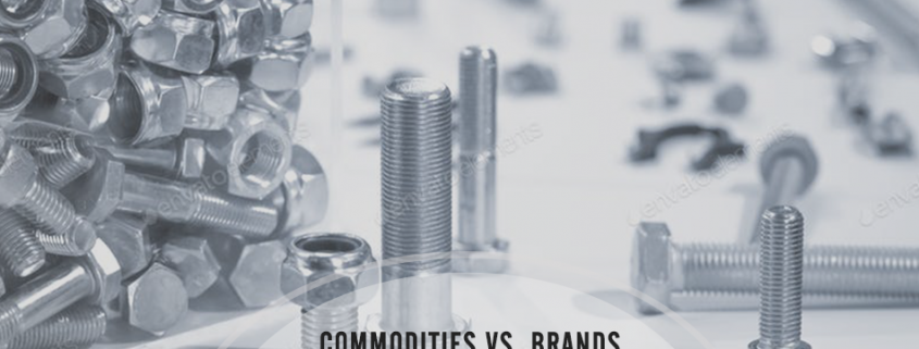 Commodities vs Brands – Marketing Pros and Cons