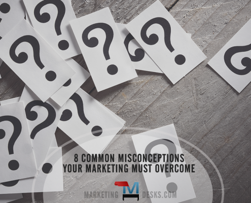 8 Common Consumer Misconceptions Marketing Must Overcome
