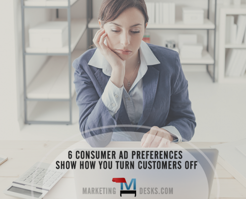 6 Consumer Ad Preferences Show How You Turn Customers Off