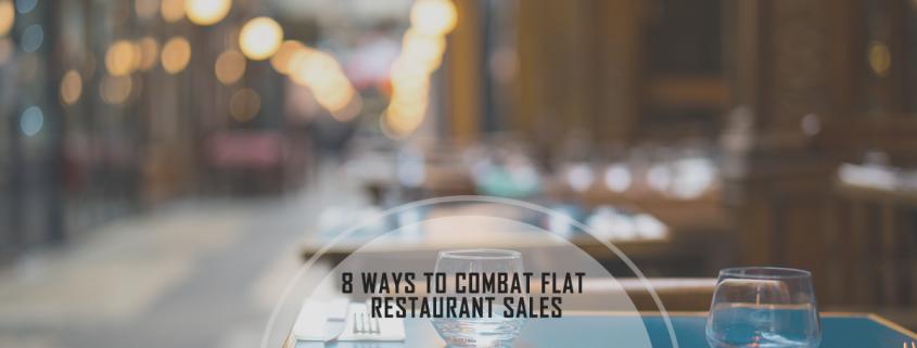 8 Creative Restaurant Marketing Ideas to Combat Flat Restaurant Sales