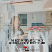 The Most Important Customer Marketing Might Happen After the Sale