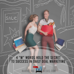 4 Ms Hold Secret to Daily Deal Marketing Success