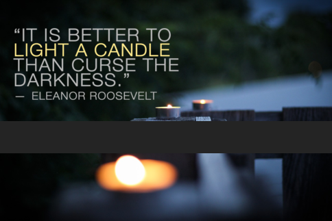 Eleanor Roosevelt quotes better to light a candle