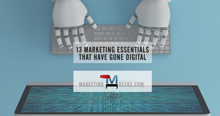 13 Essential Marketing Tools Have Become Essential Digital Marketing Tools