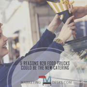 5 reasons b2b food truckscould be the new catering