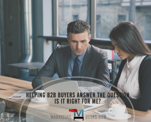 Helping B2B Buyers Answer the Question - Is It Right for Me?