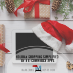 Holiday Shopping Simplified by 8 E-Commerce Apps