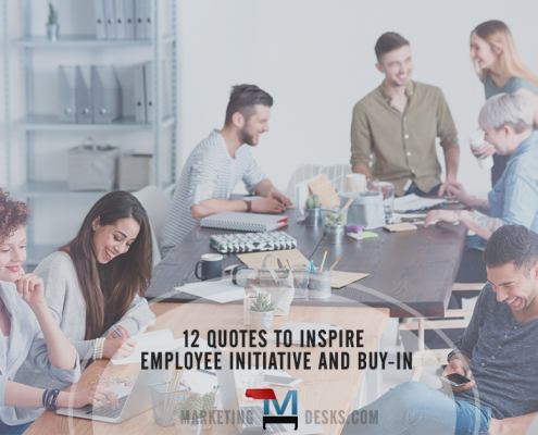 12 Quotes to Inspire Employee Initiative and Buy-In