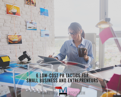 6 Low-Cost PR Tactics for Small Business Owners and Entrepreneurs