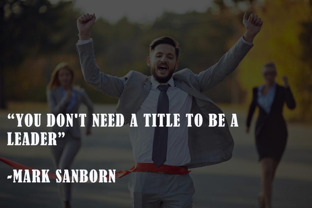 Mark Sanborn New Year leadership quotes