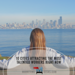 10 US Cities Attracting Most Talented Workers - LinkedIn Workforce Report