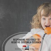 Responding Positively to Negative Customer Feedback