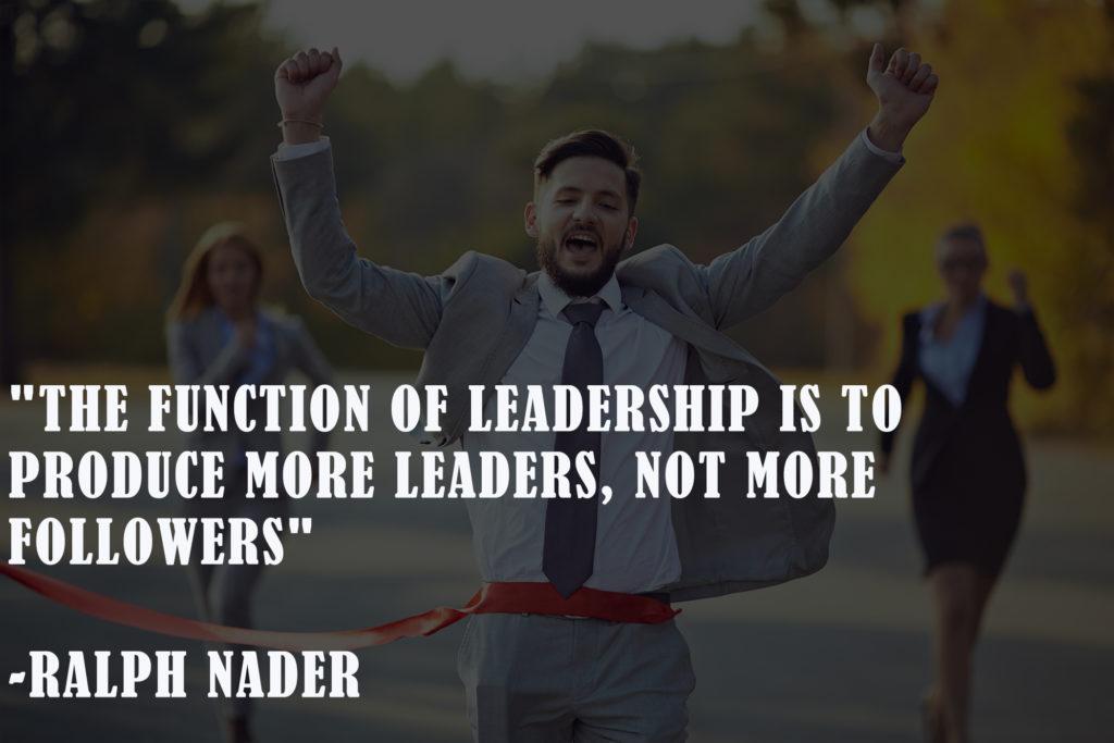 Ralph nader New Year leadership quotes