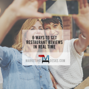 6 Ways to Get Restaurant Reviews in Real Time