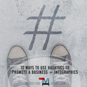 10 ways to use hashtags to promote a business + infographics