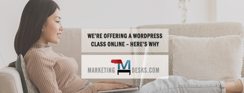 We are offering a WordPress class online – here's why